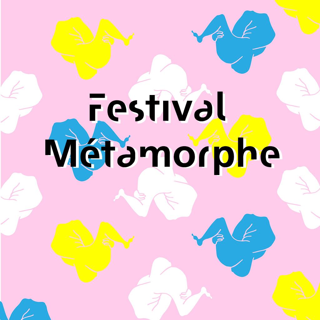 Festival Métamorphe • 30 avr. – 5 mai