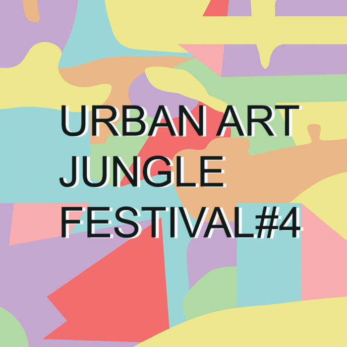 Urban Art Jungle Festival #4 • 23 ➡ 25 fév. 2018