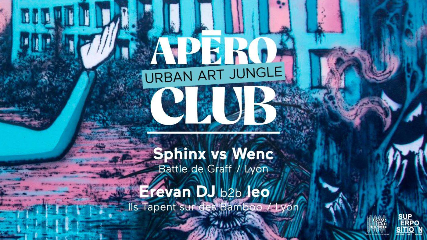 Apéro Urban Art Jungle Club 13 juillet