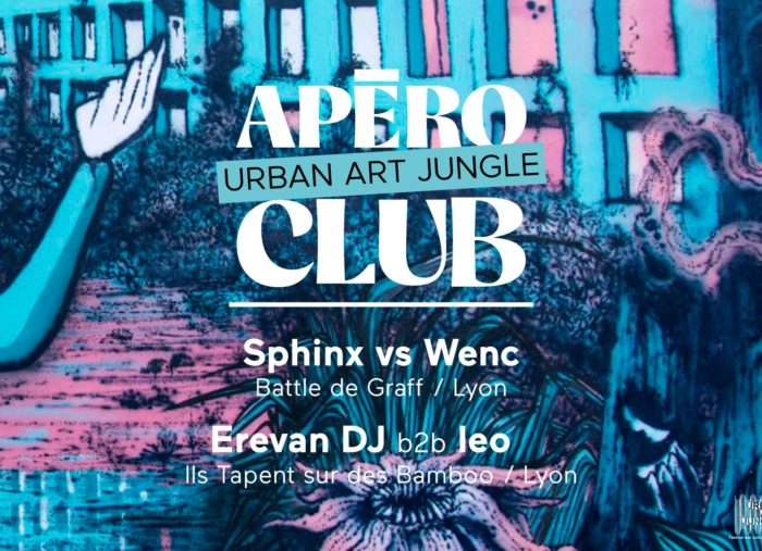 Apéro Urban Art Jungle Club 13 juillet