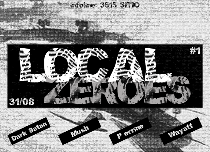 Local Zeroes #1 – 31 août