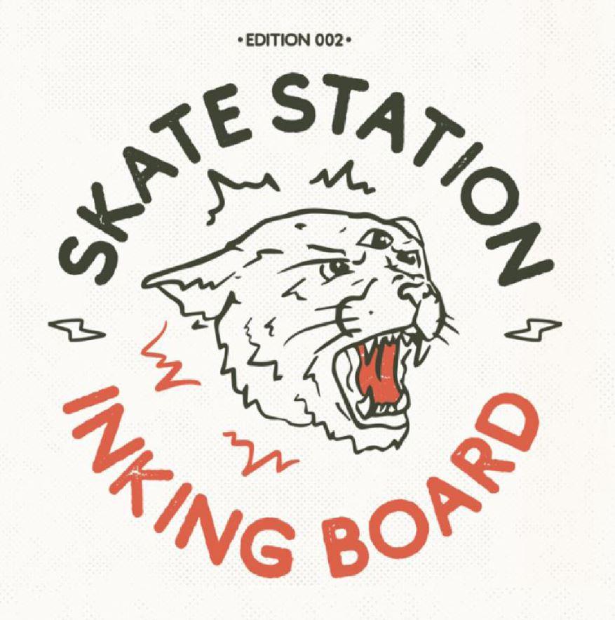Skate Station#2 – Inking Board   11 – 26 janvier